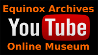 picture for Equinox Archives Online Museum Youtube channel