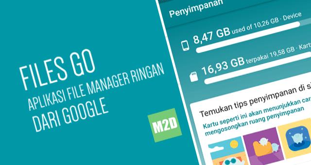 Aplikasi File Manager Android Ringan Buatan Google