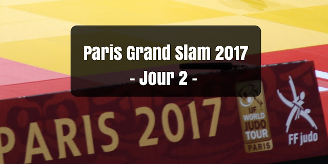 cestquoitonkim - Paris Grand Slam 2017 - Judo