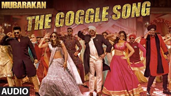 The Goggle Song - Mubarakan (2017)