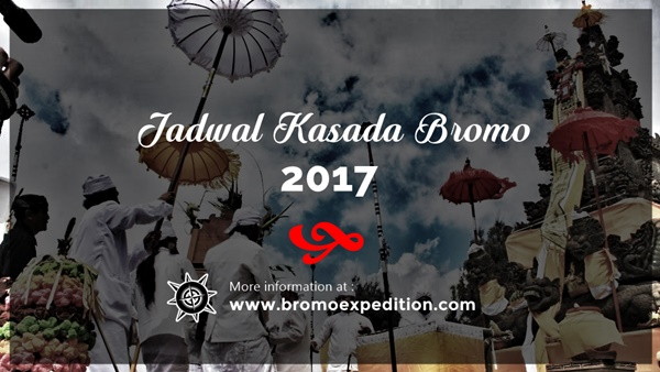 Jadwal Kasada Bromo 2017 - Bromo Expedition