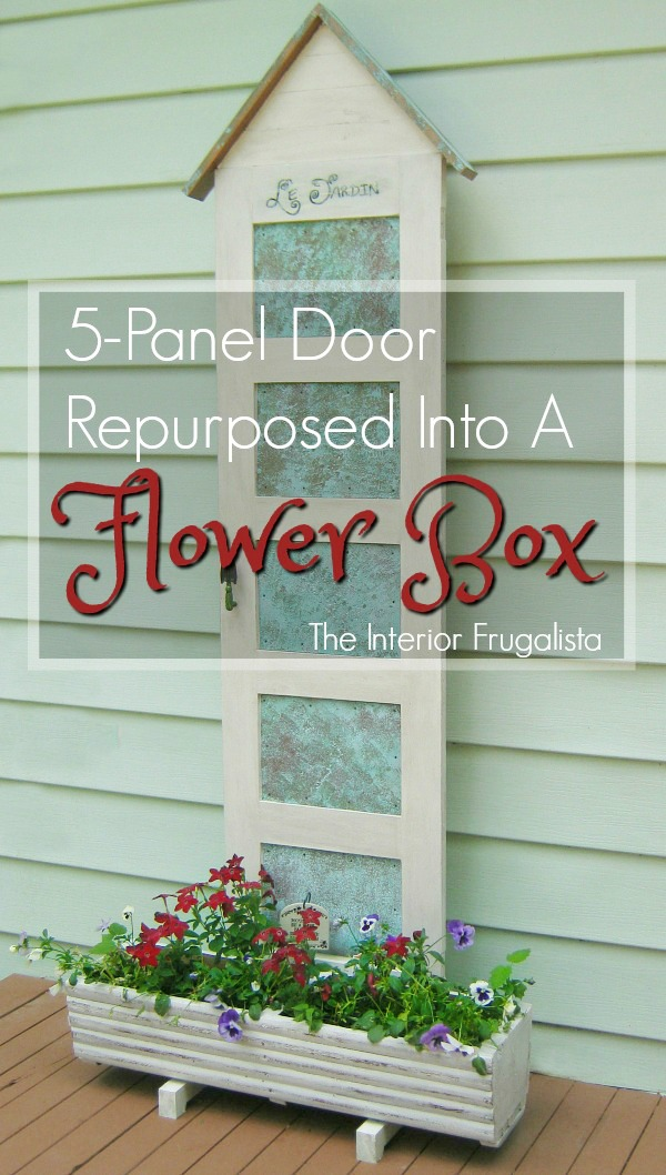 How to repurpose an old 5-panel door into an outdoor flower planter, plus how to make decorative faux oxidized copper tin panels for each door panel. #repurposedoor #outdoorflowerplanter #diyoutdoorplanter