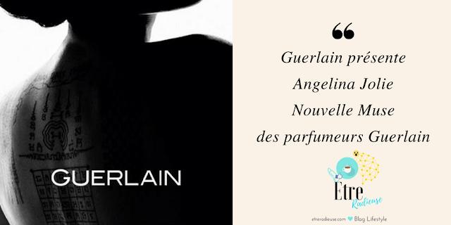 Guerlain Présente Angelina Jolie: Nouvelle Muse des parfumeurs Guerlain