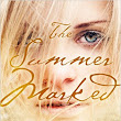 The Summer Marked by Rebekah L. Purdy
