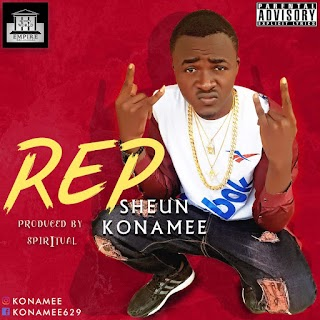 MUSIC: SHEUN KONAMEE - REP & INTRO