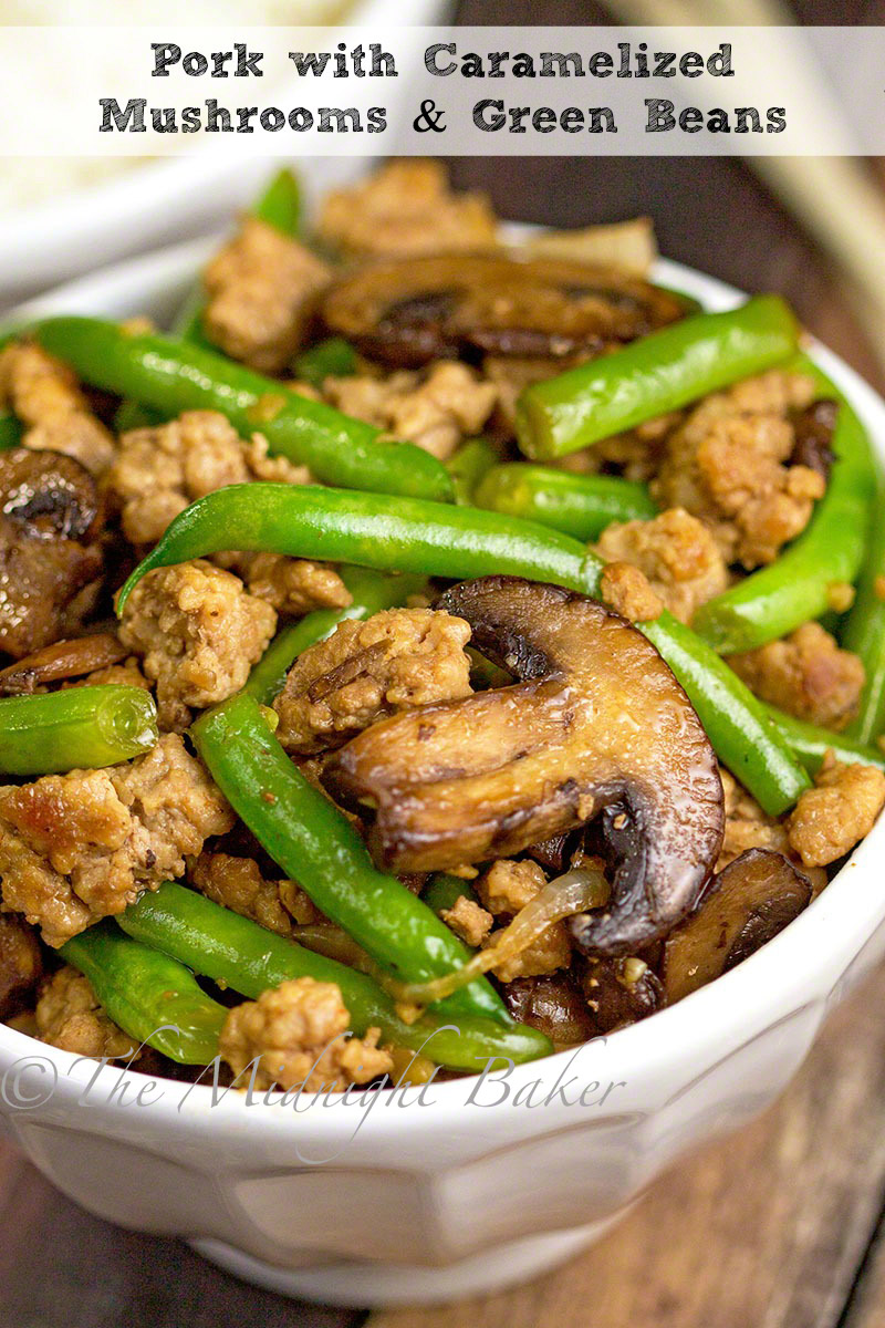 Pork with Caramelized Mushrooms & Green Beans