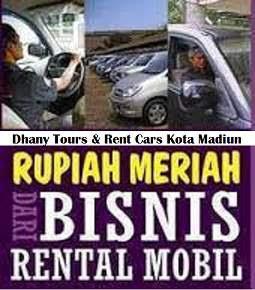 Bisnis Rental Mobil Di Madiun Sangat Menjanjikan