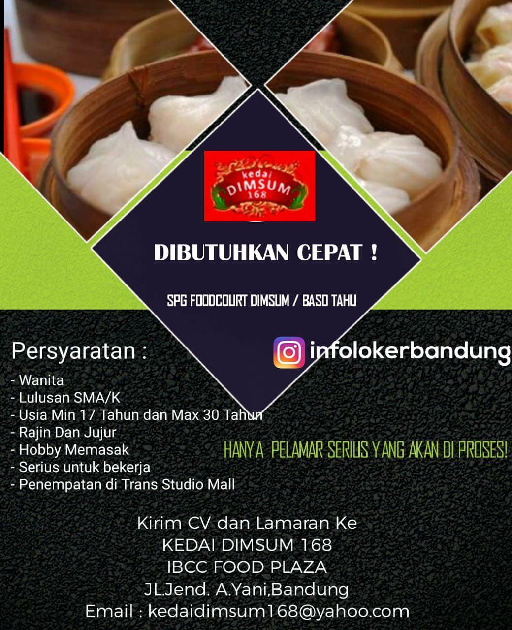 Lowongan Kerja Kedai Dimsum 168 Bandung Juli 2018