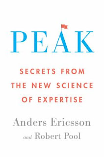 Peak: Secrets from the New Science of Expertise by Anders Ericsson and Robert Poole
