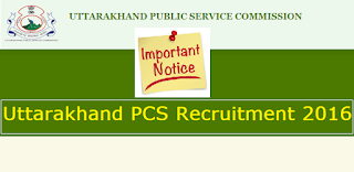 Change In UKPSC recruitment 2016 Advertisement No A-2/E-1/PCS/2016-17