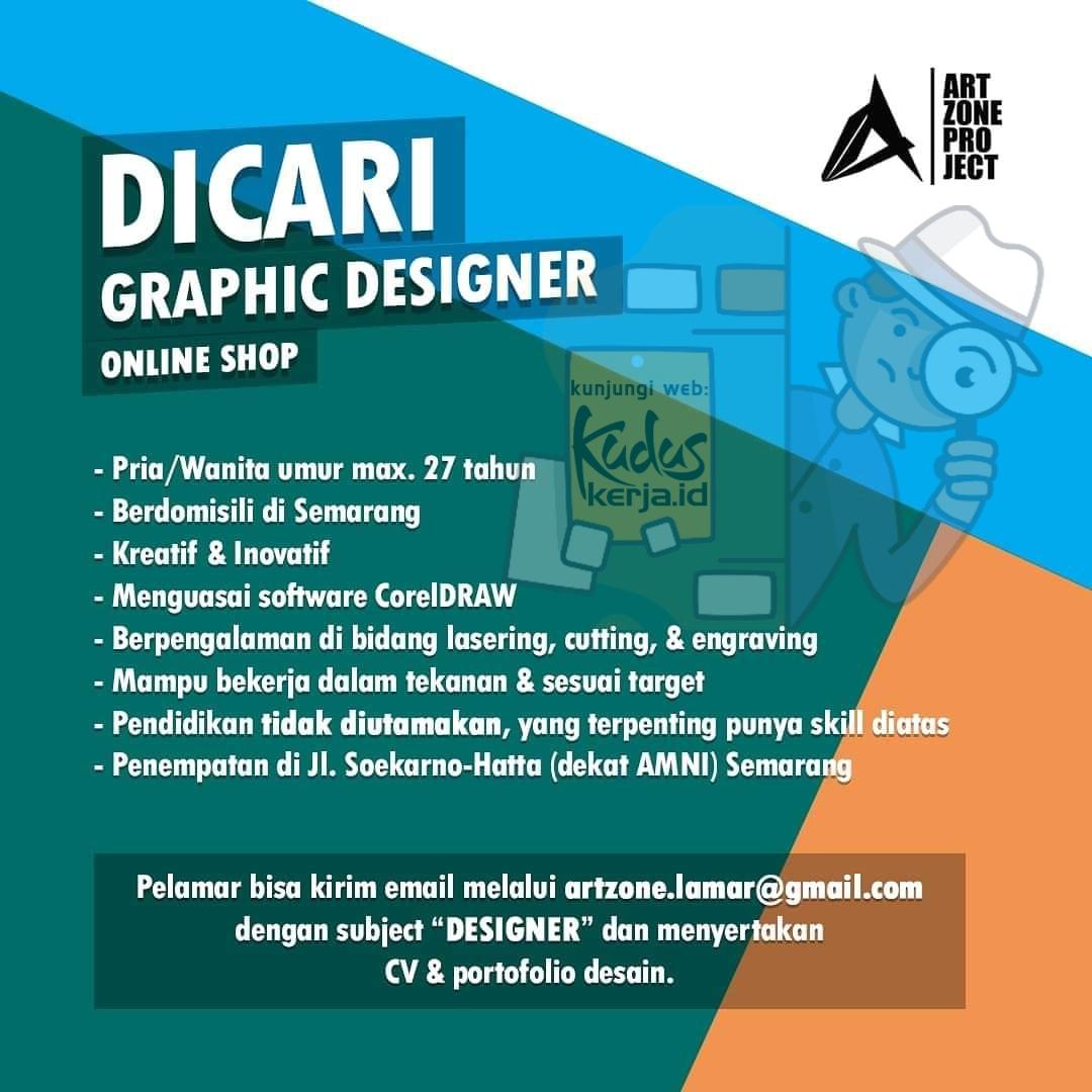 Kudus Kerja Art Zone Project Semarang sedang mancari Graphic Designer Online Shop untuk bergabung berkerja, untuk informasi lebih lanjut silahkan lihat pada gambar dibawah ini