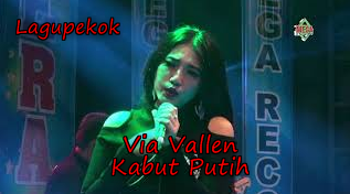 Free Download Via Vallen Kabut Putih Mp3 Lagu Koplo Terbaru (4:24 MB)