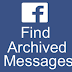 View Archived Messages Facebook