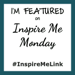 Featured on Morsels of Life: Inspire Me Monday
