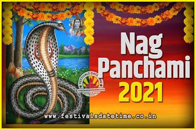 2021 Nag Panchami Pooja Date and Time, 2021 Nag Panchami Calendar