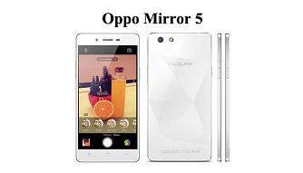 Spesifikasi Lengkap Oppo Mirror 5, Harga Oppo Mirror 5 Bekas, Harga Oppo Mirror 5 Baru