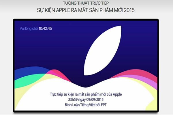 Sự Kiện Truyền Hình FPT Tường Thuật Sự Xuất Hiện Của Iphone 6S