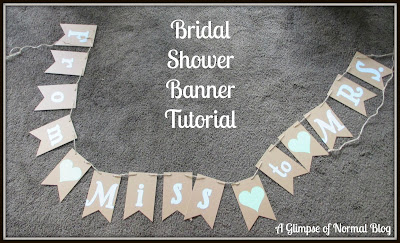 A Glimpse of Normal Blog, Bridal Shower Craft, Banner, Tutorial