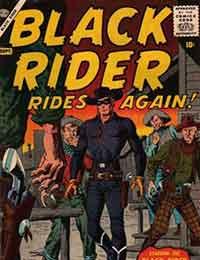 Black Rider Rides Again!