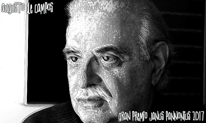 Gran Premio Janus Pannonius 2017 per la Poesia a Augusto de Campos PEN Club Ungheria