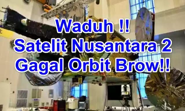 Satelit Nusantara 2 Gagal Orbit