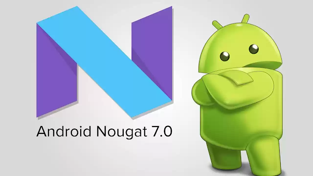 Android new version 7.0 Nougat launched