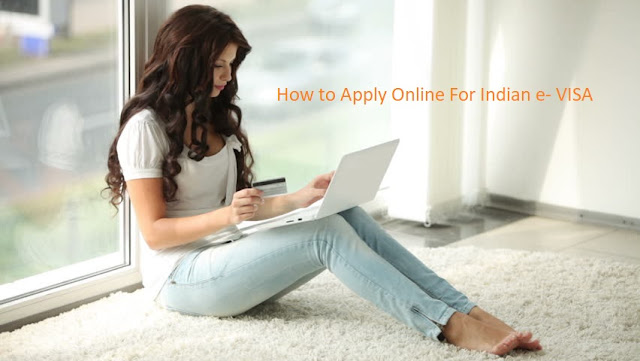 How to Apply e VISA  for India