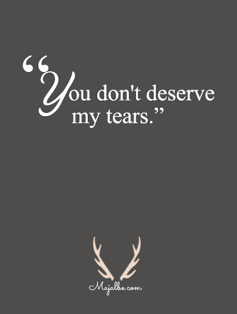 Doesn't Deserve Love Quotes
