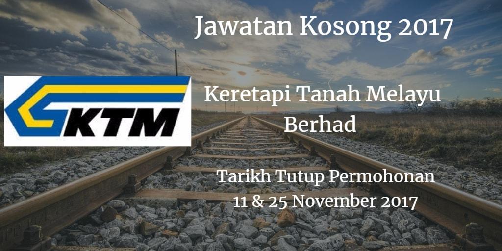 Jawatan Kosong KTMB 11 & 25 November 2017