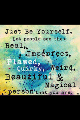 Learning to love Quotes with messages: just yourself. let people see the real,