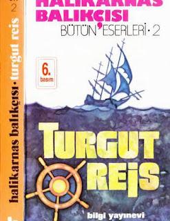 Halikarnas Balıkçısı – Turgut Reis