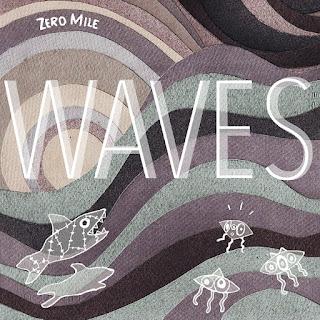 Zero Mile - WAVES (EP 2017)