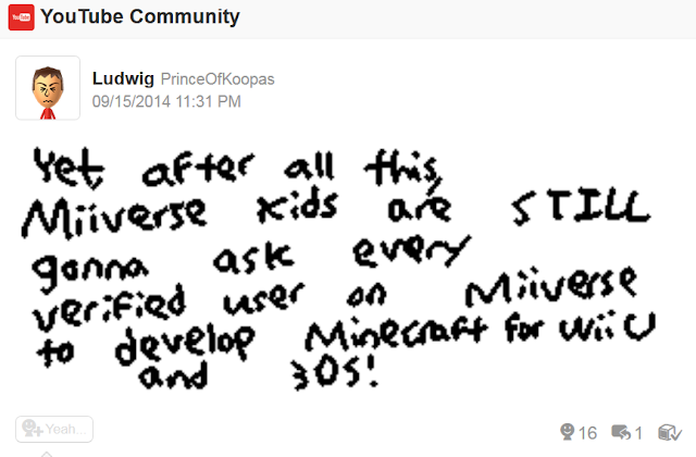 Miiverse kids begging for Minecraft on Nintendo systems to every verified user