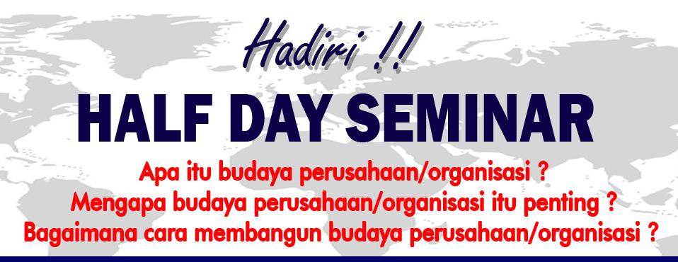 Half Day Seminar : Kunci Sukses Perusahaan