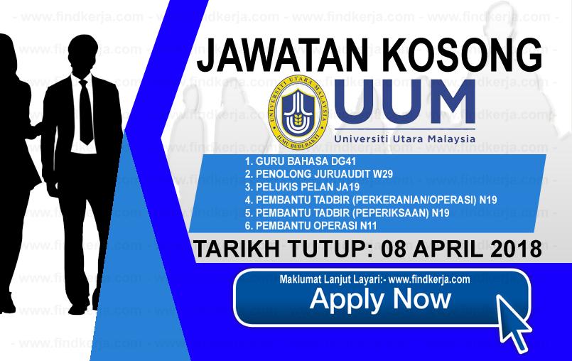 Jawatan Kerja Kosong UUM - Universiti Utara Malaysia logo www.findkerja.com april 2018