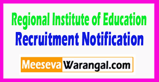RIE Regional Institute of Education Recruitment Notification 2017