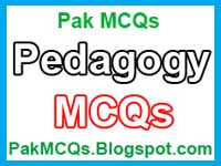 pedagogy mcqs, pedagogy mcqs with answer, pedagogy mcqs for teaching test