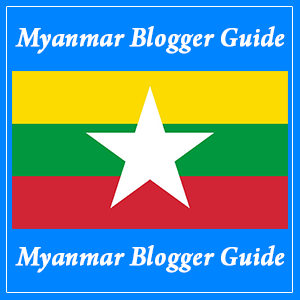 Myanmar Blogger Guide