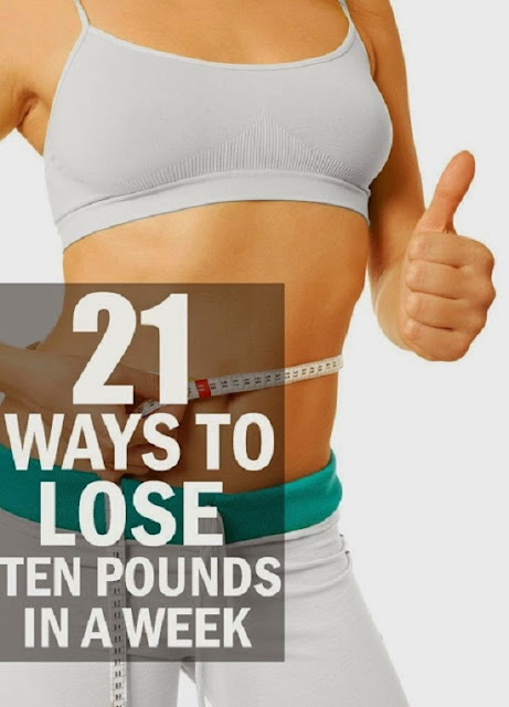 21 Ways To Lose Ten Pounds Within A Week
