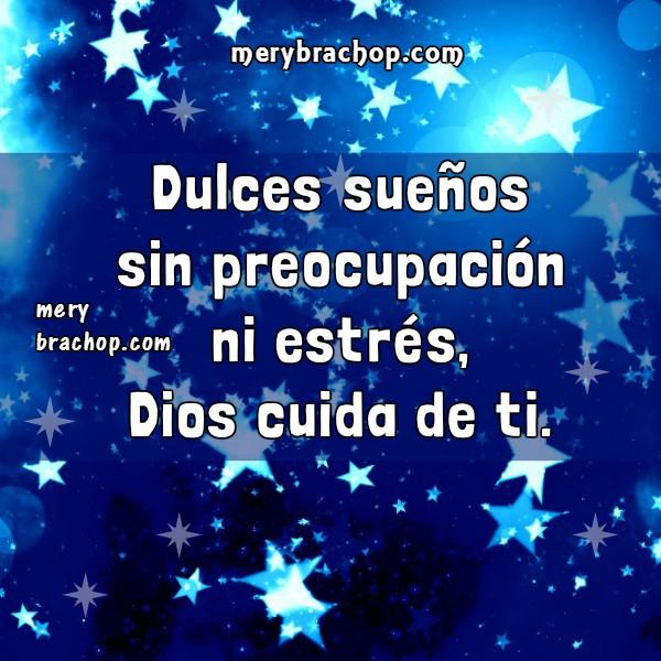 Frases de buenas noches, imagenes cristianas con mensajes para amigos por Mery Bracho. Tarjetas postales cristianas gratis.