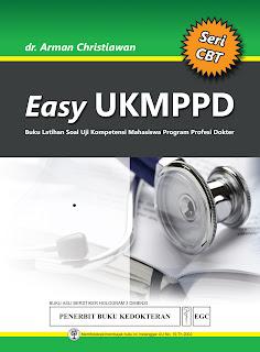 Easy UKMPPD Buku Latihan Soal Uji Kompetensi Mahasiswa Program Profesi Dokter