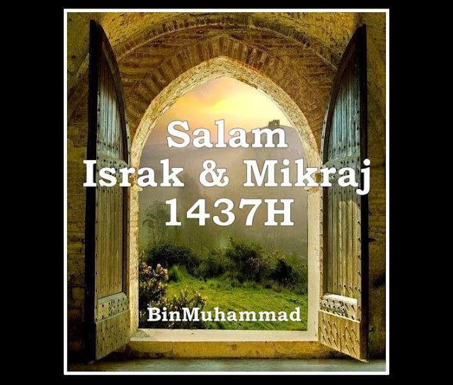 Salam Israk Dan Mikraj 1437H (2016)
