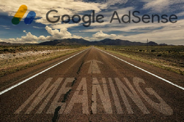 What is Adsense Meaning, Purpose and Use?