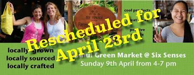 Next Samui Green Market is on 23rd April at Six Senses