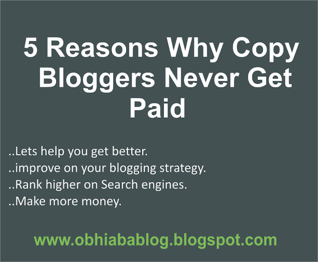 5 Reasons Why Copy Bloggers Never Get Paid