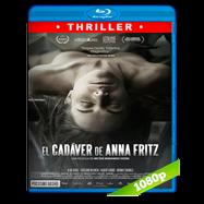 El cadáver de Anna Fritz (2015) BRRip 1080p-720p Audio Castellano