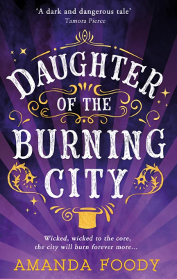 Daughter of a Burning City by Amanda Foody