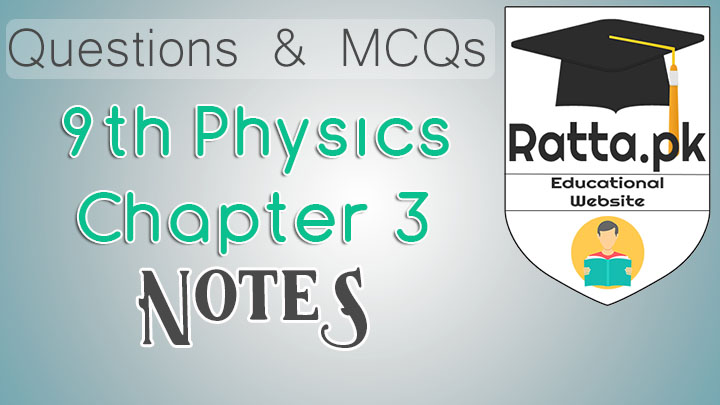 9th Physics Chapter 3 Notes Dynamics - MCQs, Questions and Numericals pdf