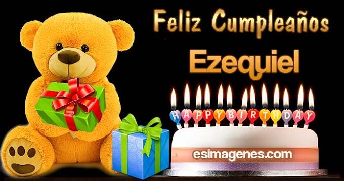 Feliz Cumpleaños Ezequiel