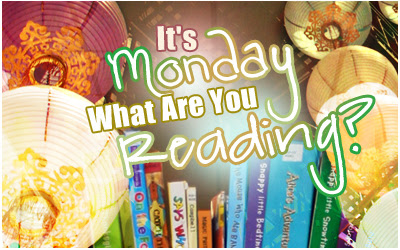 It's Monday...What Are You Reading?